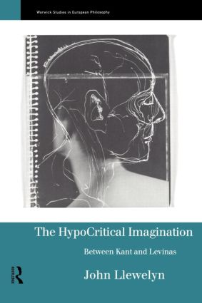 The Hypocritical Imagination: Between Kant and Levinas, 1st Edition (Paperback) book cover