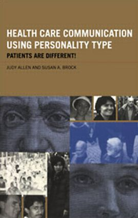 Health Care Communication Using Personality Type: Patients are Different! (Paperback) book cover