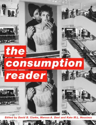 The Consumption Reader: 1st Edition (Paperback) book cover