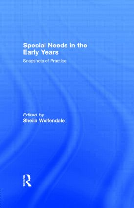 Special Needs in the Early Years: Snapshots of Practice, 1st Edition (Hardback) book cover