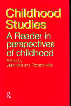 Childhood Studies: A Reader in Perspectives of Childhood, 1st Edition (Paperback) book cover