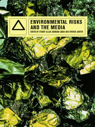 Environmental Risks and the Media: 1st Edition (Paperback) book cover