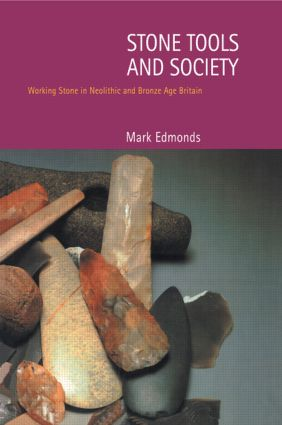 Stone Tools & Society: 1st Edition (Paperback) book cover