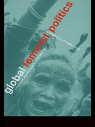 Global Feminist Politics: Identities in a Changing World (Paperback) book cover