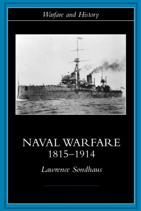 Naval Warfare, 1815-1914 (Paperback) book cover