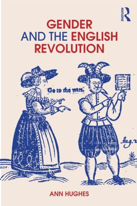 Gender and the English Revolution: 1st Edition (e-Book) book cover
