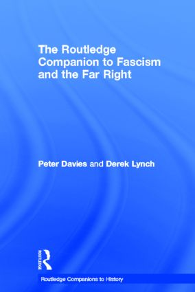 The Routledge Companion to Fascism and the Far Right: 1st Edition (Hardback) book cover