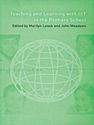 Teaching and Learning Using ICT in the Primary School (Hardback) book cover