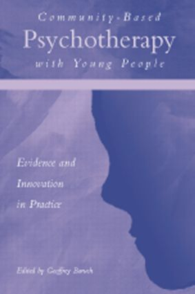 Community-Based Psychotherapy with Young People: Evidence and Innovation in Practice, 1st Edition (Paperback) book cover