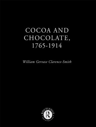 Cocoa and Chocolate, 1765-1914 (Hardback) book cover