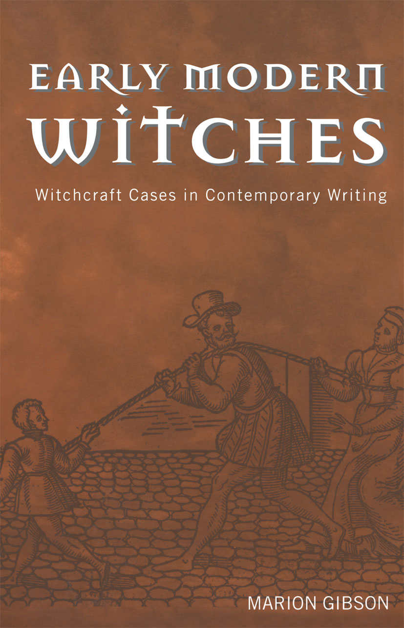 Early Modern Witches: Witchcraft Cases in Contemporary Writing, 1st Edition (Paperback) book cover
