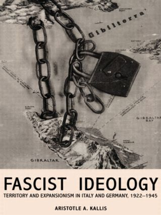 Fascist Ideology: Territory and Expansionism in Italy and Germany, 1922-1945 (Paperback) book cover