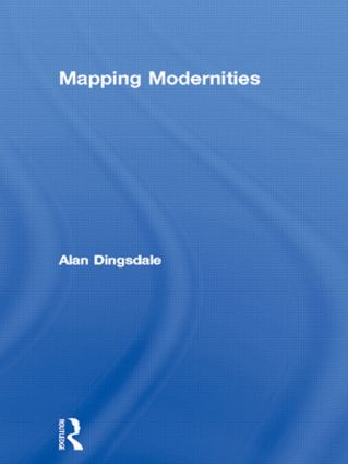 Mapping Modernities
