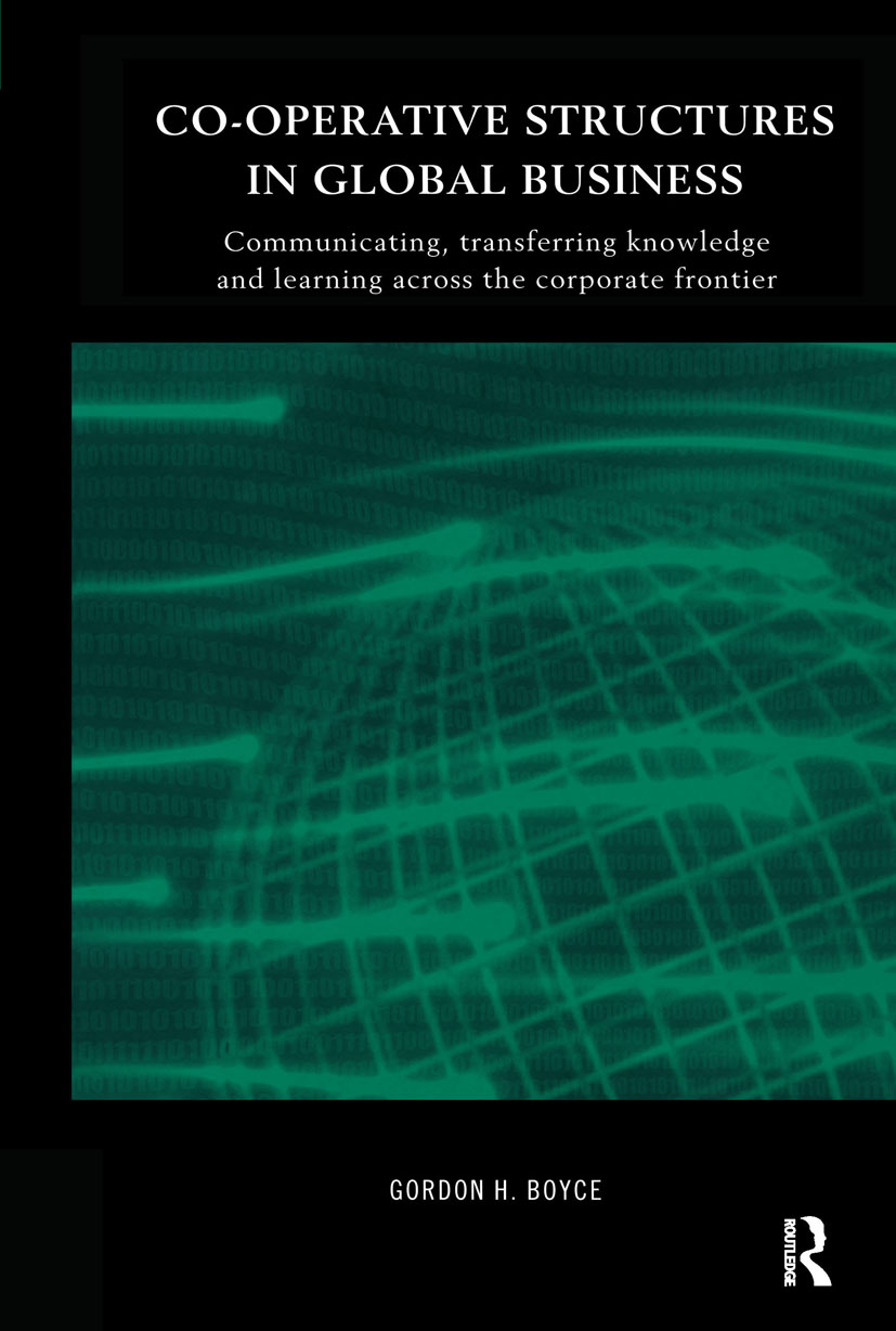 Co-operative Structures in Global Business: Communicating, Transferring Knowledge and Learning across the Corporate Frontier (Hardback) book cover