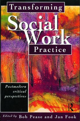 Transforming Social Work Practice: Postmodern Critical Perspectives book cover