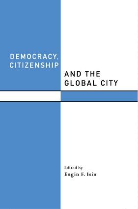Democracy, Citizenship and the Global City (Paperback) book cover