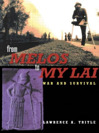 From Melos to My Lai: A Study in Violence, Culture and Social Survival, 1st Edition (Paperback) book cover