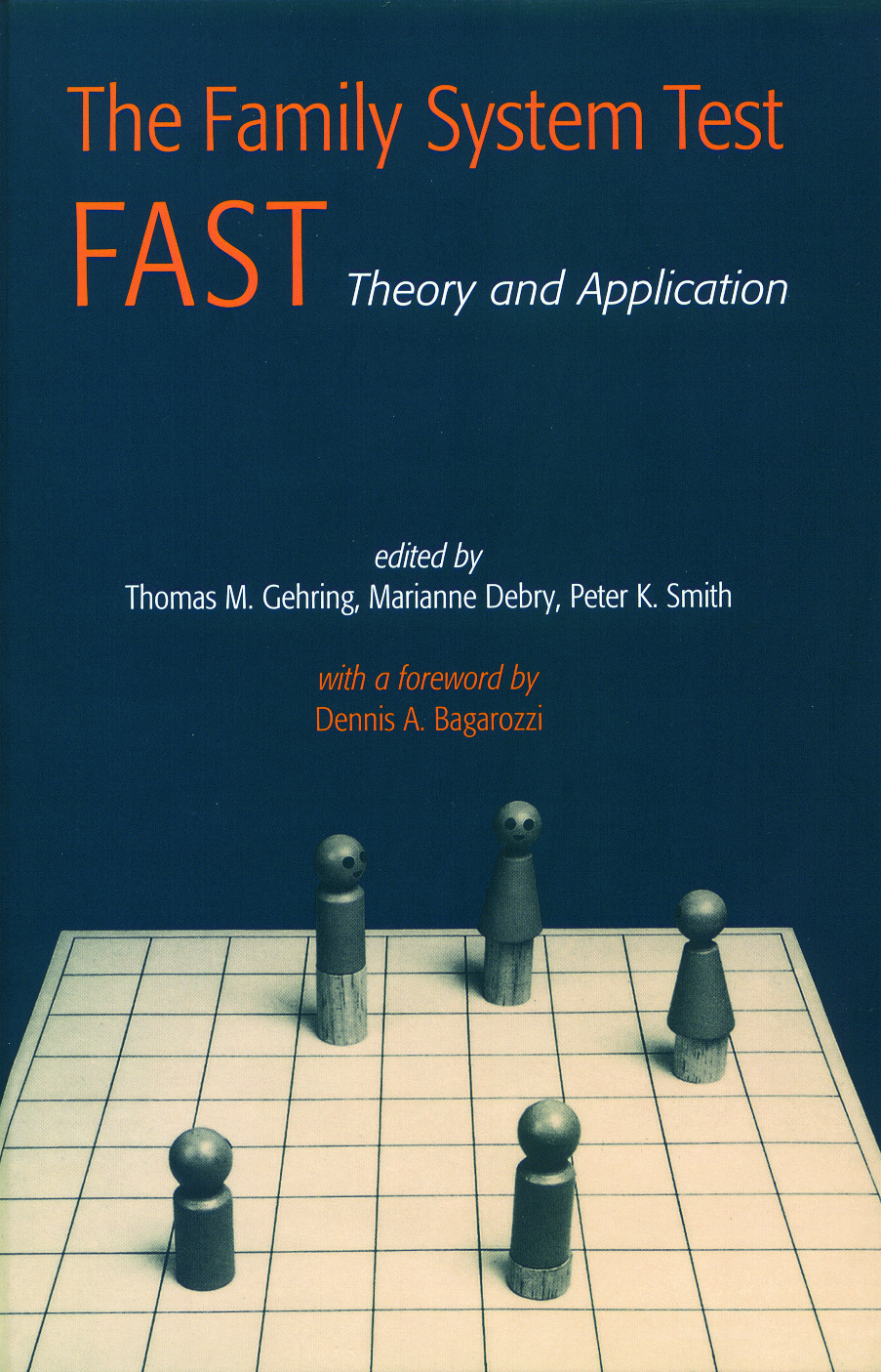 The Family Systems Test (FAST): Theory and Application (Hardback) book cover