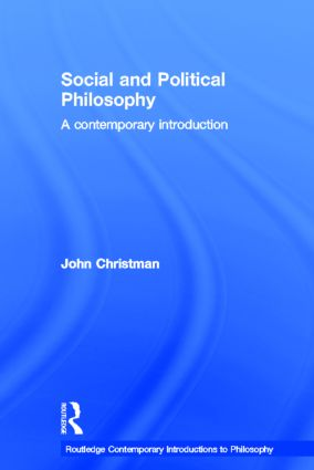 Social and Political Philosophy: A Contemporary Introduction book cover