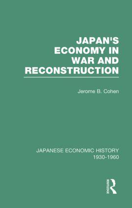 Japans Econ War&Reconstrct V 2: 1st Edition (Hardback) book cover