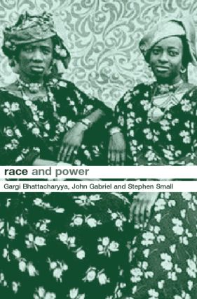 Race and Power: Global Racism in the Twenty First Century, 1st Edition (Hardback) book cover