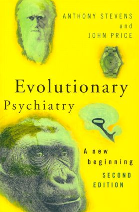 Evolutionary Psychiatry, second edition: A New Beginning, 2nd Edition (Paperback) book cover