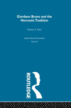 Giordano Bruno & Hermetic Trad (Hardback) book cover