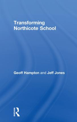 Transforming Northicote School: 1st Edition (Paperback) book cover