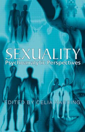 Sexuality: Psychoanalytic Perspectives, 1st Edition (Paperback) book cover
