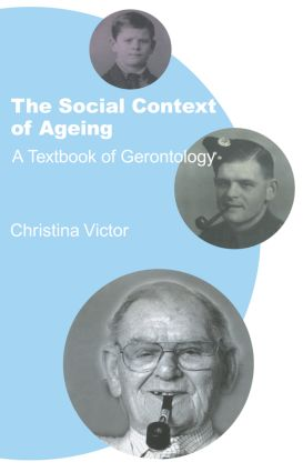 The Social Context of Ageing: A Textbook of Gerontology book cover