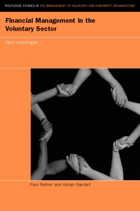 Financial Management in the Voluntary Sector: New Challenges, 1st Edition (Paperback) book cover