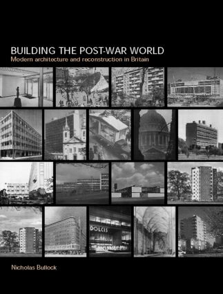 Building the Post-War World: 1st Edition (Paperback) book cover