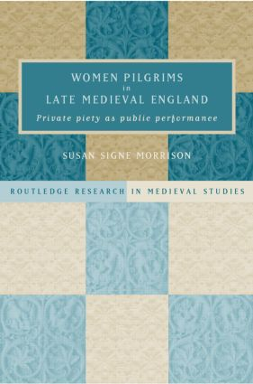 Women Pilgrims in Late Medieval England (Hardback) book cover