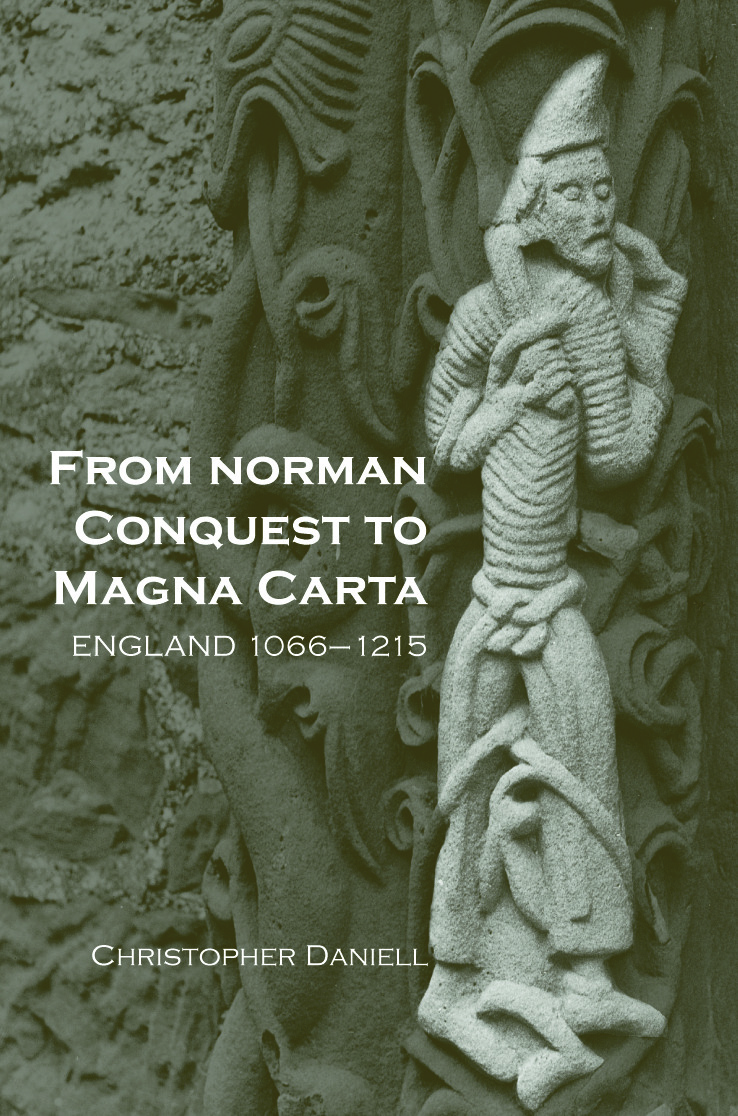 From Norman Conquest to Magna Carta: England 1066–1215, 1st Edition (Paperback) book cover