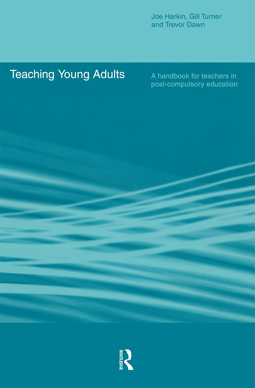 Teaching Young Adults: A Handbook for Teachers in Post-Compulsory Education, 1st Edition (Paperback) book cover