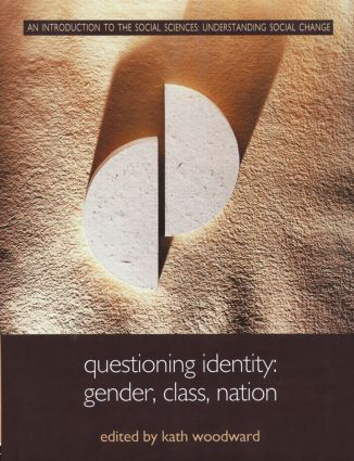 Questioning Identity: Gender, Class, Nation book cover