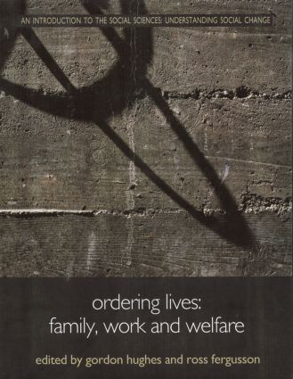 Ordering Lives: Family, Work and Welfare book cover
