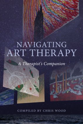 Navigating Art Therapy: A Therapist's Companion, 1st Edition (Paperback) book cover