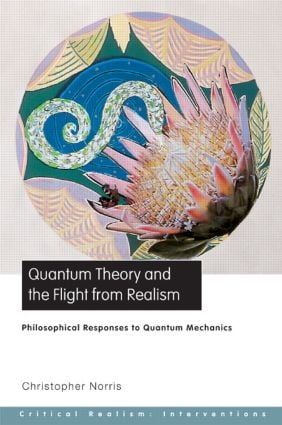 Quantum Theory and the Flight from Realism: Philosophical Responses to Quantum Mechanics (Paperback) book cover