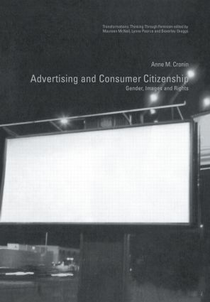 Advertising and Consumer Citizenship: Gender, Images and Rights book cover