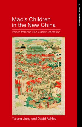 Mao´s Children in the New China: Voices From the Red Guard Generation (Paperback) book cover