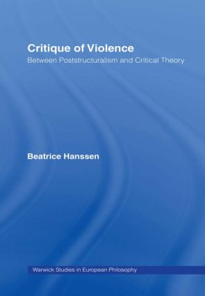 Critique of Violence: Between Poststructuralism and Critical Theory (Paperback) book cover