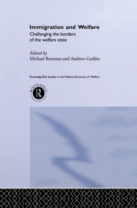 Immigration and Welfare: Challenging the Borders of the Welfare State book cover