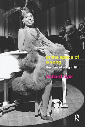 In The Space Of A Song: The Uses of Song in Film, 1st Edition (Paperback) book cover