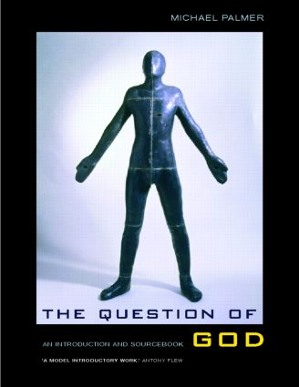The Question of God: An Introduction and Sourcebook (Paperback) book cover