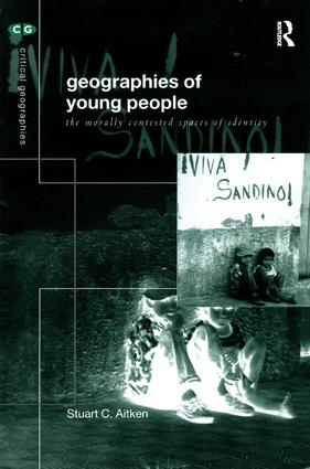 The Geography of Young People: Morally Contested Spaces (Paperback) book cover