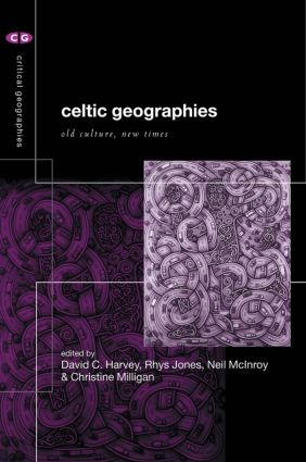 Celtic Geographies: Old Cultures, New Times (Paperback) book cover