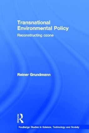 Transnational Environmental Policy: Reconstructing Ozone, 1st Edition (Hardback) book cover