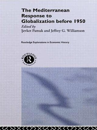 The Mediterranean Response to Globalization before 1950 (Hardback) book cover