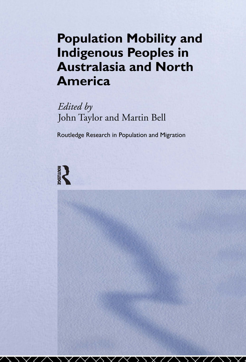 Population Mobility and Indigenous Peoples in Australasia and North America (Hardback) book cover